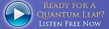 Ready for A Quantum Leap - Listen Free